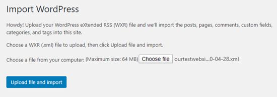 Sube tu archivo .xml y haz clic en el botón para importarlo a tu nuevo sitio.