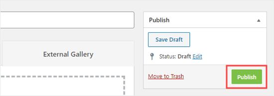 Haga clic en el botón Publicar para publicar su galería, de modo que pueda usarla en su sitio.