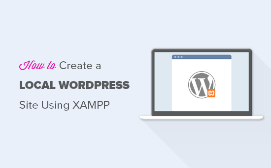 Creating local WordPress install using XAMPP
