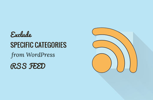 exclude category exclude specific category RSS feed feed