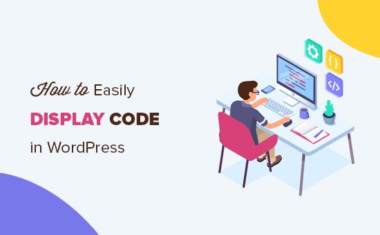 How to easily display code in WordPress posts